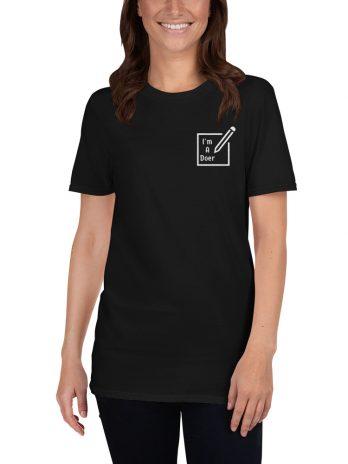 I'm A Doer ( Unisex T-Shirt )