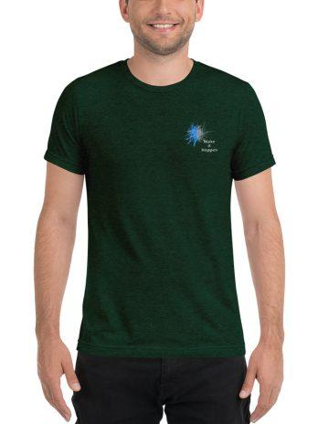 Make It Happen ( Uni-Sex T-Shirt )
