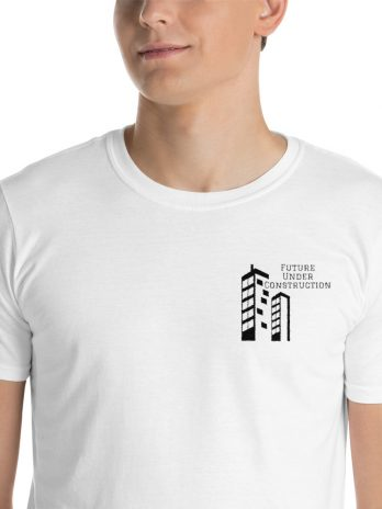 Future Under Construction ( Unisex T-Shirt )