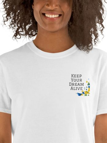 Keep Your Dream Alive ( Unisex T-Shirt )