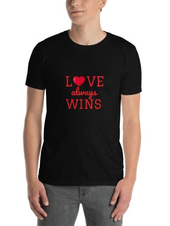 LOVE always WINS ( Unisex T-Shirt )